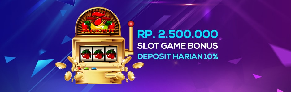 Slot Game Bonus Deposit Harian 10%