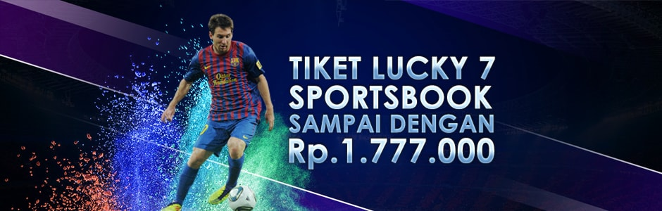 Sportsbook Tiket Lucky 7 Sampai Dengan Rp. 1.777.000