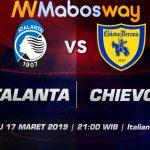 Prediksi Bola Atalanta vs Chievo 17 Maret 2019