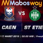 Prediksi Bola Caen vs St Etienne 17 Maret 2019