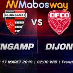 Prediksi Bola Guingamp vs Dijon 17 Maret 2019