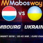Prediksi Bola Luxembourg vs Ukraina 26 Maret 2019