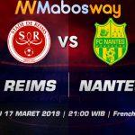 Prediksi Bola Reims vs Nantes 17 Maret 2019