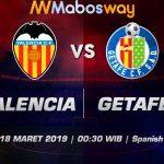 Prediksi Bola Valencia vs Getafe 18 Maret 2019