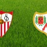 Prediksi Bola Sevilla VS Rayo Vallecano 26 April 2019