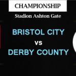Prediksi Bola Bristol City VS Derby County 27 April 2019