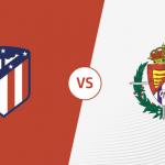 Prediksi Bola Atletico Madrid VS Real Valladolid 27 April 2019